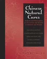 Chinese Natural Cures: Traditional Methods for Remedy and Prevention
