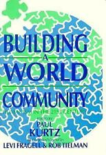 Building a World Community: Humanism in the 21st Century