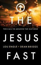 The Jesus Fast : The Call to Awaken the Nations by Dean Briggs (FREE 2DAY SHIP)