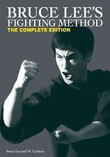 Bruce Lee's Fighting Method: The Complete Edition by Bruce Lee chun book