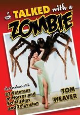 I TALKED WITH A ZOMBIE - TOM WEAVER (PAPERBACK) NEW