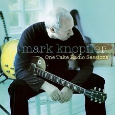 One Take Radio Sessions [EP] by Mark Knopfler (CD, Jun-2005, Warner Bros.)