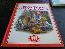 MARTINE CHEZ TANTE LUCIE - MARLIER FARANDOLE / CASTERMAN 1980 bon état