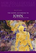 Gospel According to John And the Johannine Letters (New Collegeville Bible Comme