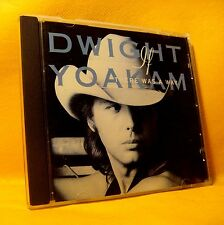 CD Dwight Yoakam If There Was A Way 14TR 1990 Folk, World, & Country