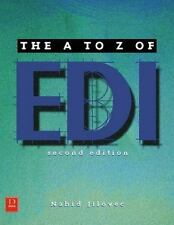 A to Z of EDI and Its Role in E-Commerce, Jilovec, Nahid, Good Book