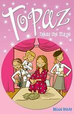 Topaz Takes the Stage, Bailey, Helen, New Books
