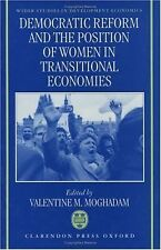 Democratic Reform and the Position of Women in Transitional Economies (W I D E R