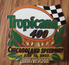 Collectible Chicagoland Speedway NASCAR Tropicana 400 July 13, 2003 Hat Pin