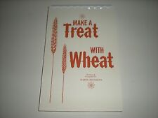Make a Treat with Wheat classic Mormon LDS food storage recipe book by Richards