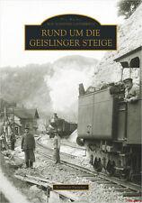 Fachbuch Rund um die Geislinger Steige, Bahnstrecken und Landschaften, NEU