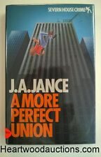 A MORE PERFECT UNION by J. A. Jance SIGNED FIRST- High Grade