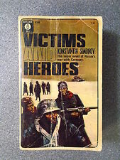 VICTIMS AND HEROES by KONSTANTIN SIMONOV - MAYFLOWER-DELL 1965-P/B UK POST £3.25