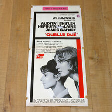 QUELLE DUE locandina poster Audrey Hepburn Shirley MacLaine William Wyler H61