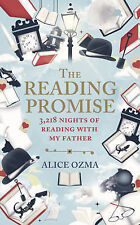 The Reading Promise: 3218 Nights of Reading with My Father, Alice Ozma