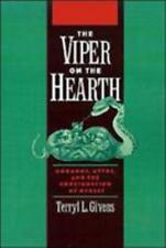 The Viper on the Hearth: Mormons, Myths, and the Construction of Heres-ExLibrary