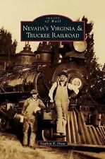 Nevada's Virginia & Truckee Railroad by Stephen E. Drew (2014, Hardcover)
