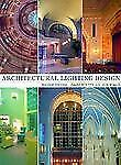 Architectural Lighting Design, 2nd Edition