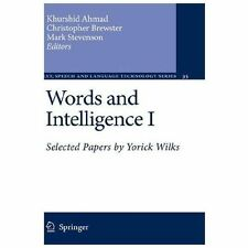 Words and Intelligence I : Selected Papers by Yorick Wilks 35 (2007, Hardcover)