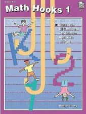 Math Hooks 1: More than 50 Games & Activities to Hook Kids on Math, Gr-ExLibrary