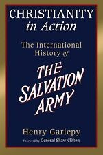 (New) Christianity in Action : The History of the International Salvation Army