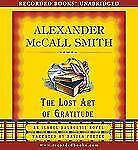 THE LOST ART OF GRATITUDE unabridged audio book on CD by ALEXANDER McCALL SMITH
