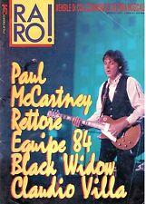 Raro! Rivista Musicale N. 76 Paul Mc Cartney Rettore Equipe 84 Black Widow Villa