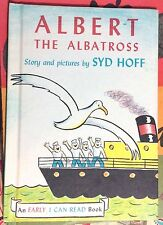 Albert the Albatross by Syd Hoff c1961, Good Hardcover an Early I Can Read book