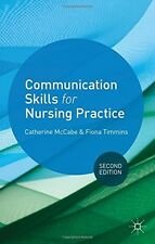 Communication Skills for Nursing Practice Timmins, Fiona, McCabe, Catherine New