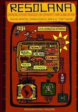 Resolana : Emerging Chicano Dialogues on Community and Globalization by E. A....