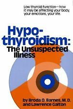 Hypothyroidism: The Unsuspected Illness, Broda Barnes, Acceptable Book