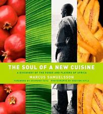 The Soul of a New Cuisine : A Discovery of the Foods and Flavors of Africa by...