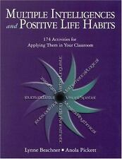 Multiple Intelligences and Positive Life Habits: 174 Activities for Applying The