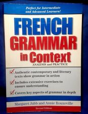 French Reference Book: French Grammar In Context