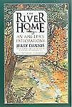 River Home : An Angler's Explorations by Jerry Dennis (2000, Paperback, Revised)