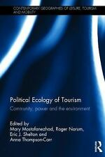 Contemporary Geographies of Leisure, Tourism and Mobility: Political Ecology...