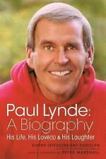 Paul Lynde : A Biography - His Life, His Love(S) and His Laughter by Cathy...