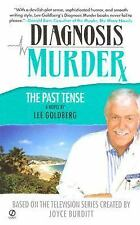 Diagnosis Murder #5: The Past Tense by Goldberg, Lee