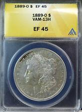 1889 O Morgan dollar ANACS XF45 *VAM 13H wing gouge WOW List* BR