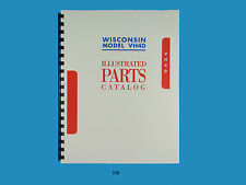 Wisconsin   VH4D, VH4  Engine illustrated Parts Manual   *328