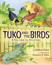 Tuko and the Birds: A Tale from the Philippines-ExLibrary
