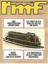 RMF N°200 NOUVEAUTES JOUEF 1980 / 1-BB-1 Be 4/6 DES CFF EN HO / 141-T OUEST