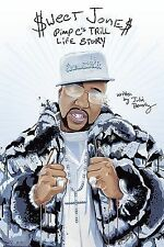 Sweet Jones : Pimp C's Trill Life Story by Julia Beverly (2015, Paperback)