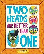 Two Heads are Better Than One (Monster Street)