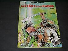 RAMAIOLI LA TERRE DE LA BOMBE T2 EO 1981