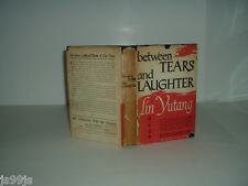 BETWEEN TEARS AND LAUGHTER By LIN YUTANG 1943