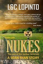 A Sean Ryan Story: Thriller: Nukes : The Case of Nuclear Terrorists by Lidia...