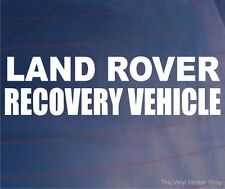 LAND ROVER RECOVERY VEHICLE Novelty Funny Car/Window/Bumper Vinyl Sticker/Decal