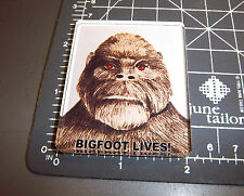 Bigfoot LIVES Acrylic Magnet , unique Sasquatch collectible! made in the USA