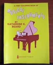A First Coloring Book of Musical Instruments for Children by Katherine Beard